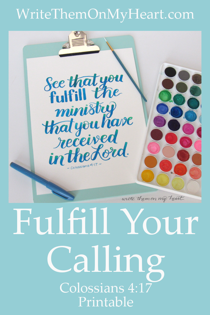 Colossians 4:17 - Wondering if you should quit your calling?
