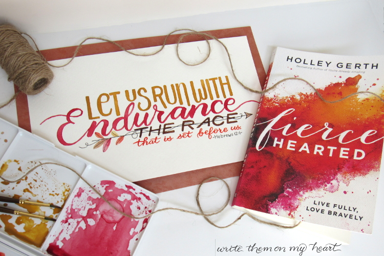 Are you scared of the title of the book Fiercehearted by Holley Gerth? Read my book review before you buy it. Plus - matching printable of Hebrews 12:1.