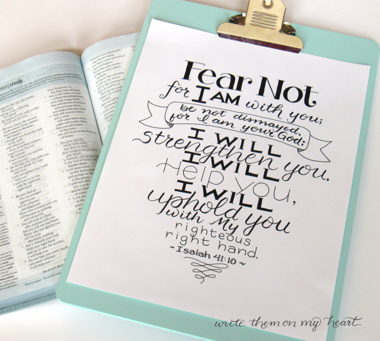 """Isaiah 41:10 Printable - Let the I Am do His """"I Will."""" He is everything and anything you will ever need. He will strengthen you. He will help you. He will uphold you."""