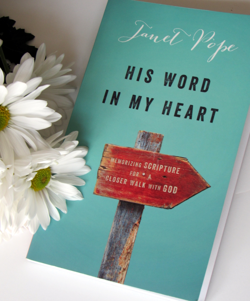 Janet Pope Book teaches how to hide His Word in My Heart
